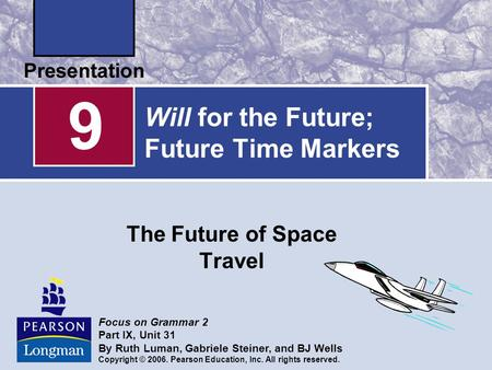 Will for the Future; Future Time Markers