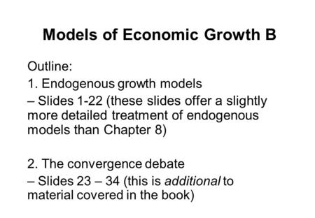 Models of Economic Growth B