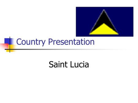 Country Presentation Saint Lucia. Caribbean Map.