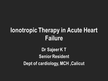 Ionotropic Therapy in Acute Heart Failure