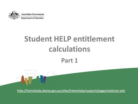 Student HELP entitlement calculations Part 1