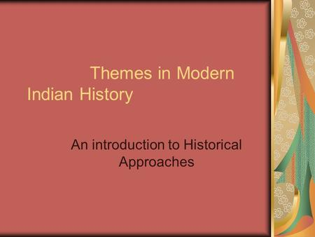 Themes in Modern Indian History