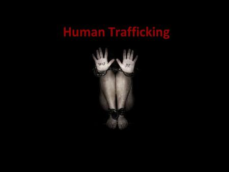 Human Trafficking. Human Trafficking is Slavery Trafficking in humans refers to all acts related to recruitment, transport, sale or purchase of individuals.