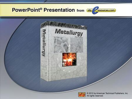 PowerPoint ® Presentation Chapter 9 Positive Materials Identification Existing Material Identifications Identification Methods Portable Quantitative Analysis.