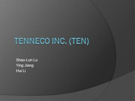 Shao-Lun Lu Ying Jiang Hui Li. Agenda  Company Overview  Relevant Macroeconomic Trends  Industry Structure Analysis  Financial Analysis  Projections/Assumptions.