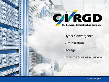 Converged Datatech introduces Converged infrastructure.