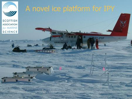 DBCP Workshop, Buenos Aires, October 2005 A novel ice platform for IPY.
