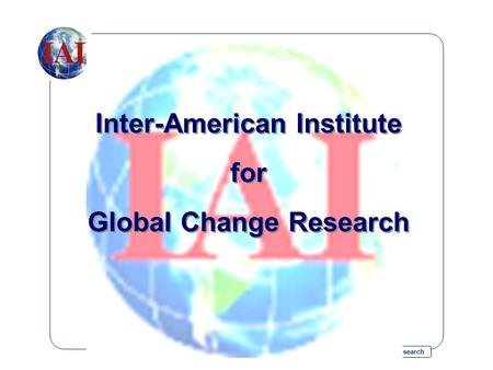 Inter-American Institute for Global Change Research Inter-American Institute for Global Change Research Inter-American Institute for Global Change Research.
