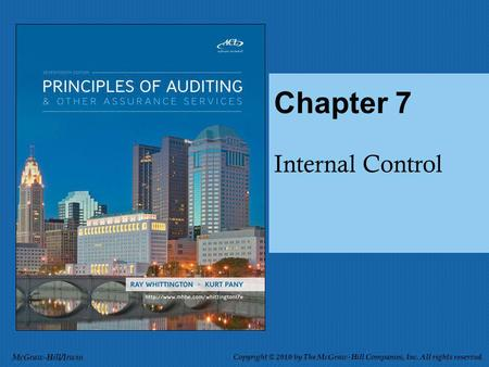 Internal Control Chapter 7 McGraw-Hill/Irwin Copyright © 2010 by The McGraw-Hill Companies, Inc. All rights reserved.