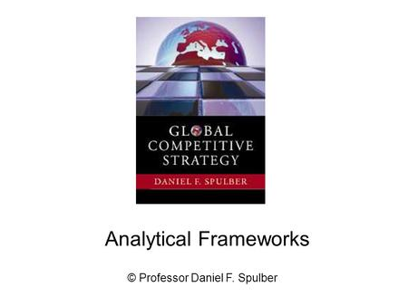 Analytical Frameworks