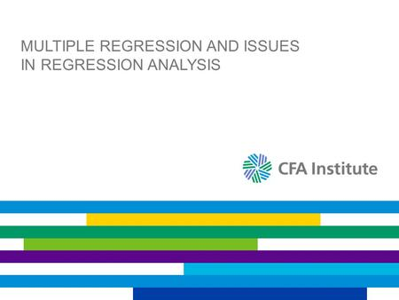 MULTIPLE REGRESSION AND ISSUES IN REGRESSION ANALYSIS.