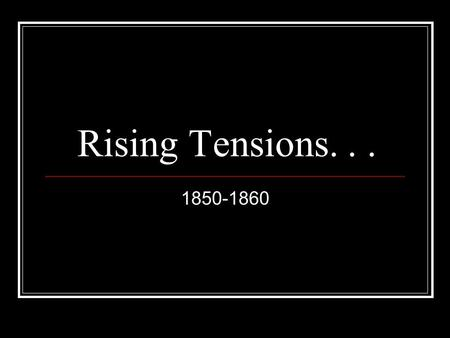 Rising Tensions... 1850-1860. Abolitionism Spreads in North Frederick Douglass: runaway slave becomes abolitionist leader William Lloyd Garrison: editor.