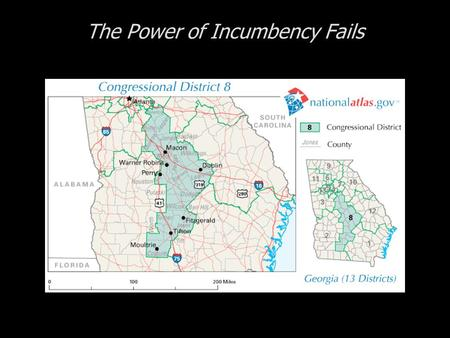 The Power of Incumbency Fails. Cases in Congressional Campaigns, Second Edition: Riding the Wave The Power of Incumbency Fails  The 8 th District of.