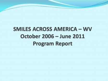 Year Oct 2006-June 2007 July 2007-June 2008 July 2008-June 2009 July 2009-June 2010 July 2010-June 2011Totals Number of partners 26 (11 private, 15 clinics)