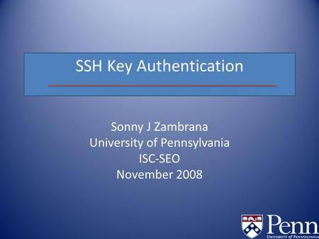 Sonny J Zambrana University of Pennsylvania ISC-SEO November 2008.