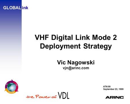 VHF Digital Link Mode 2 Deployment Strategy Vic Nagowski