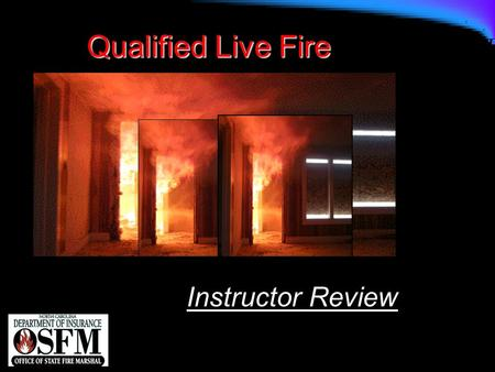 Qualified Live Fire Instructor Review.
