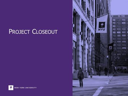 P ROJECT C LOSEOUT. Introduction This purpose of this presentation is to summarize key project closeout information and feedback for purposes of presenting.