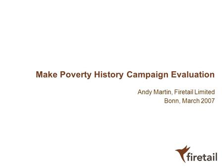 Make Poverty History Campaign Evaluation