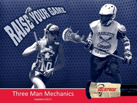 Three Man Mechanics Updated 2/6/12. The Mission of our Mechanics  To put us in the best position to make the calls that allow us to keep the game safe.