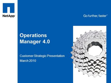 Tag line, tag line Operations Manager 4.0 Customer Strategic Presentation March 2010.