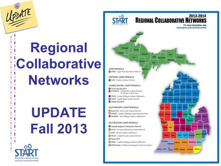Regional Collaborative Networks UPDATE Fall 2013.