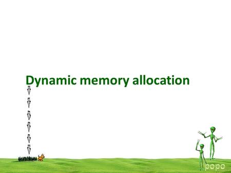Dynamic memory allocation. The process of allocating memory at run time is known as dynamic memory allocation. Although c does not inherently have this.