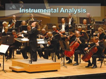Instrumental Analysis The course is designed to introduce the student to modern methods of instrumental analysis In modern analytical chemistry. The focus.