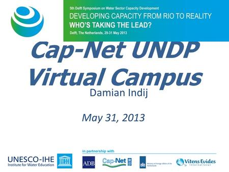 Cap-Net UNDP Virtual Campus May 31, 2013 Damian Indij.