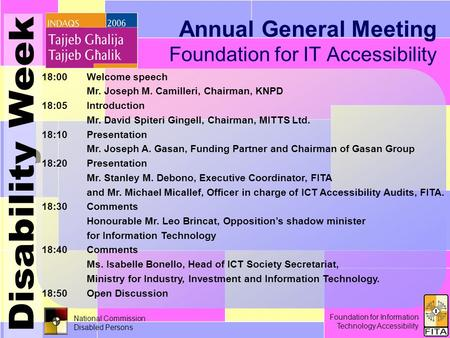 Foundation for Information Technology Accessibility 30 th November 2006 1/15 National Commission Disabled Persons Annual General Meeting Foundation for.