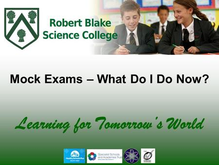 Learning for Tomorrow's World Mock Exams – What Do I Do Now?