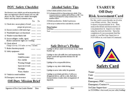 Safety Card Use this card to assess the risks involved in your off duty activity. First, honestly evaluate your personal risk level. Then, analyze the.
