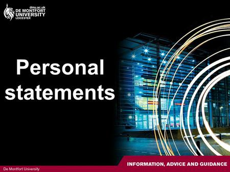 Personal statements. Contents The big picture Why is the personal statement important? Structure Four key paragraphs Top tips Review.