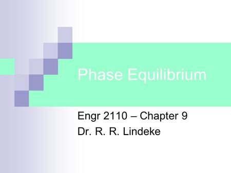 Engr 2110 – Chapter 9 Dr. R. R. Lindeke