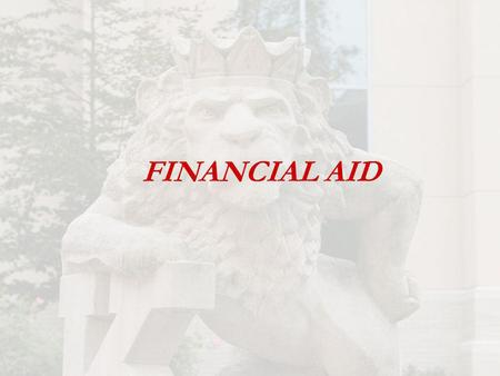 FINANCIAL AID. FEDERAL DIRECT STAFFORD LOAN Student is the borrower: freshman amount 5,500 Repayment begins 6 months after student separates from school.