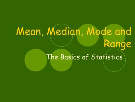 mean median mode a case study Faqs for the mean, median and mode: measures of central tendency.