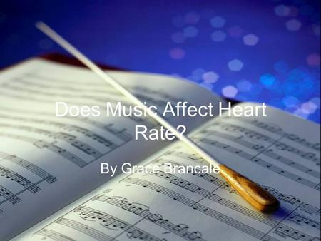 Does Music Affect Heart Rate?