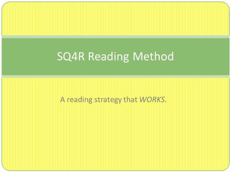 A reading strategy that WORKS.