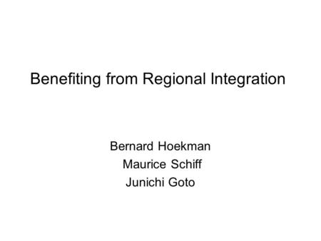 Benefiting from Regional Integration