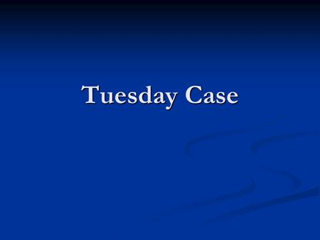 Tuesday Case. History Pt is a 70 yo man originally presented to the ER on 12/20/07 c/o SOB x 3 days with increasing LE edema. Pt has a h/o CKD, asthma,