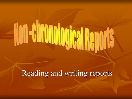 Reading and writing reports