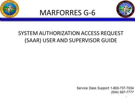 MARFORRES G-6 SYSTEM AUTHORIZATION ACCESS REQUEST
