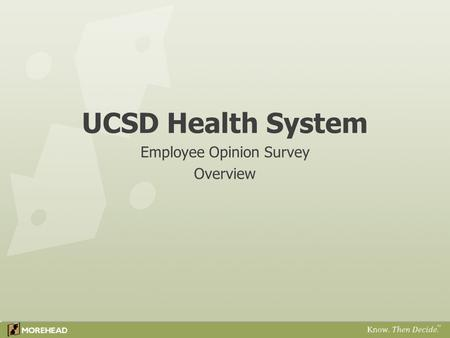 UCSD Health System Employee Opinion Survey Overview.