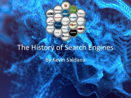 The History of Search Engines By Kevin Saldana. What is a search engine? A search engine is a software program that searches for sites based on the words.