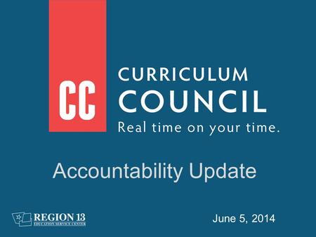 June 5, 2014 Accountability Update. Statewide results show pass rates for STAAR and STAAR-L Notes.