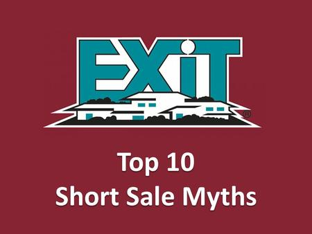 Top 10 Short Sale Myths. You must be behind in your payments to qualify for short sale. You do not necessarily need to be behind in your payments. You.