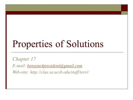 Properties of Solutions Chapter 17   Web-site: