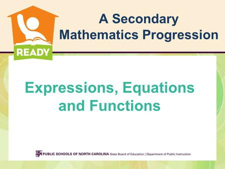A Secondary Mathematics Progression Expressions, Equations and Functions.