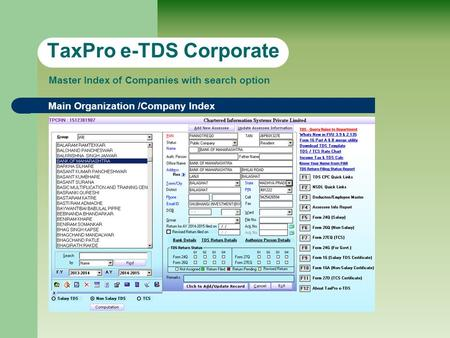 TaxPro e-TDS Corporate Main Organization /Company Index Master Index of Companies with search option.