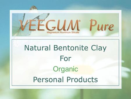Natural Bentonite Clay For Organic Personal Products.